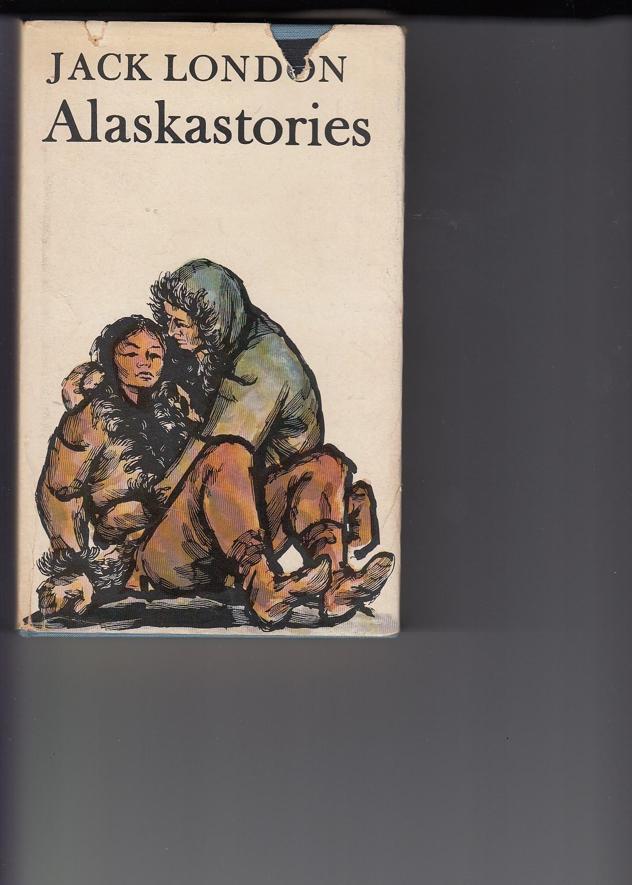 Alaskastories. Erzählungen. [Aus dem Amerikanischen übertragen von Christine Hoeppener]. Illustriert von Horst Bartsch. Herausgegeben und mit einem Nachwort versehen von Karl-Heinz Wirzberger.
