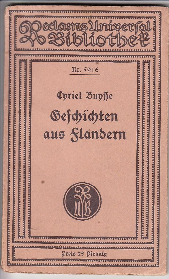 Geschichten aus Flandern. [Berechtigte Übertragung von Georg Gärtner]. Reclams Universal-Bibliothek RUB Nr. 5916.