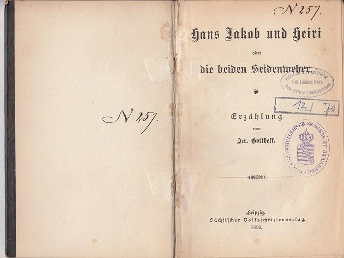 Hans Jakob und Heiri oder die beiden Seidenweber. Erzählung.