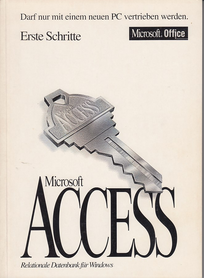 Handbuch - Erste Schritte - Microsoft Access. Relationale Datenbank für Windos Version 2.0,