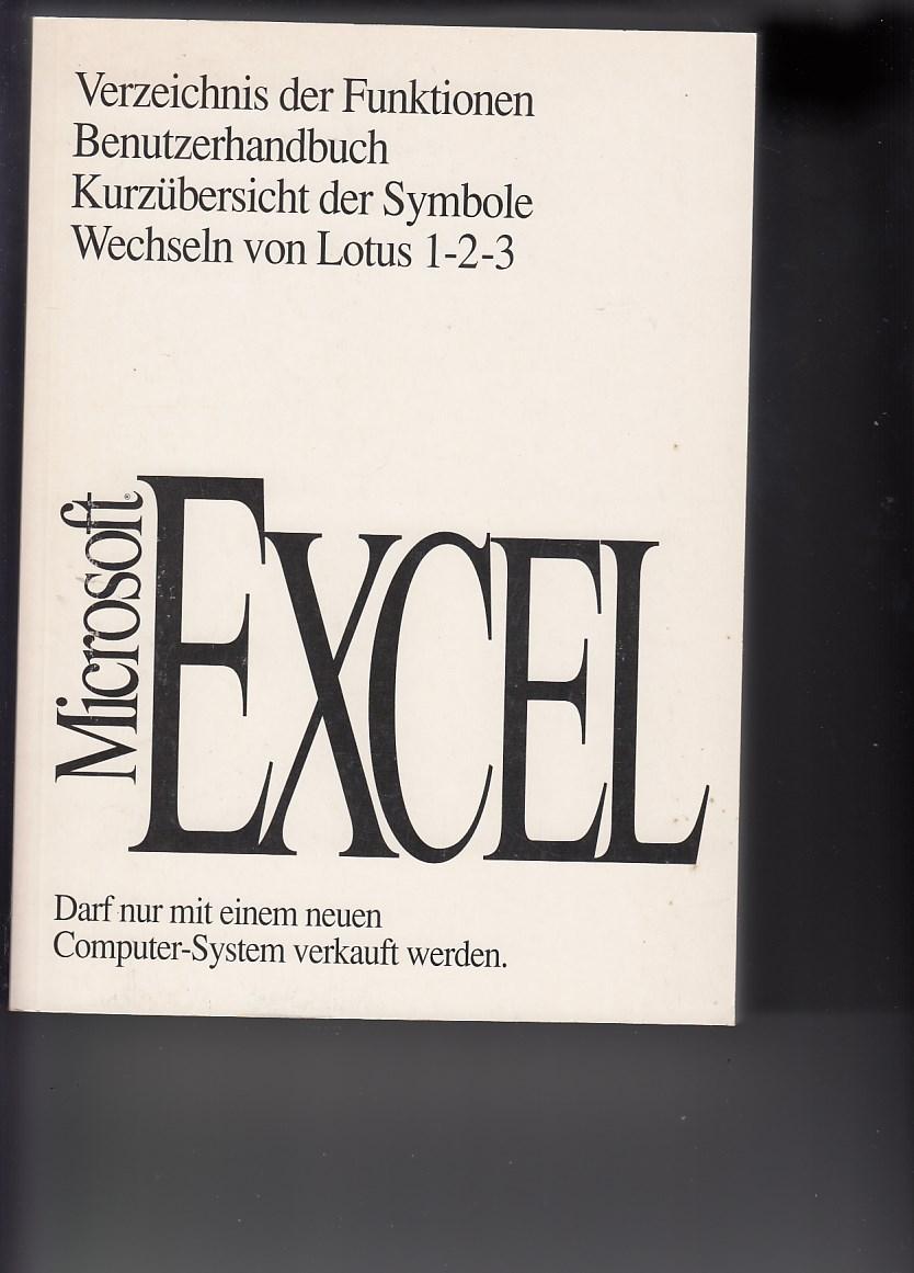 Microsoft Excel 4.0 Tabellenkalkulationsprogramm mit Geschätsgrafik und Datenbank. Verzeichnis der Funktionen, Benutzerhandbuch, Kurzübersicht der Symbole, Wechseln von Lotos 1-2-3,