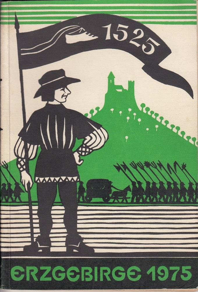 """Erzgebirge  1975 - Ein Jahrbuch für sozialistische Heimatkunde. Kulturbund der DDR, Redaktion """"Der Heimatfreund für das Erzgebirge"""" Stollberg. Illustriert. 1. Aufl., 3. Folge,"""