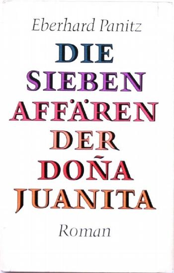 Die sieben Affären der Dona Juanita. Roman. Zeichnungen von Ursula Mattheuer-Neustädt. 9. Aufl.,