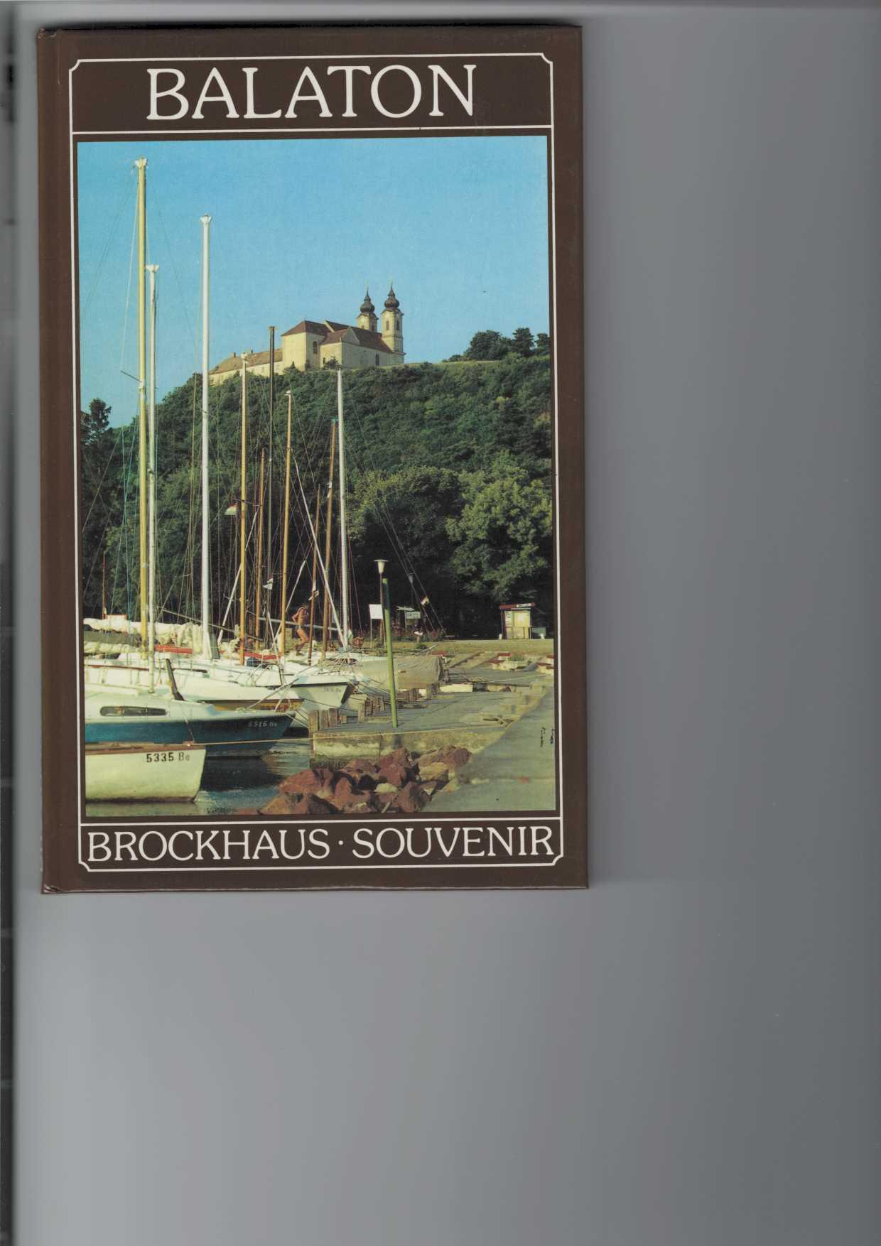 Balaton. Brockhaus Souvenir. Es fotografiert Endre Rácz. Den Text schrieb Tibor Tüskés. [Aus dem Ungarischen von Johann Arndt]. 1. Aufl.,