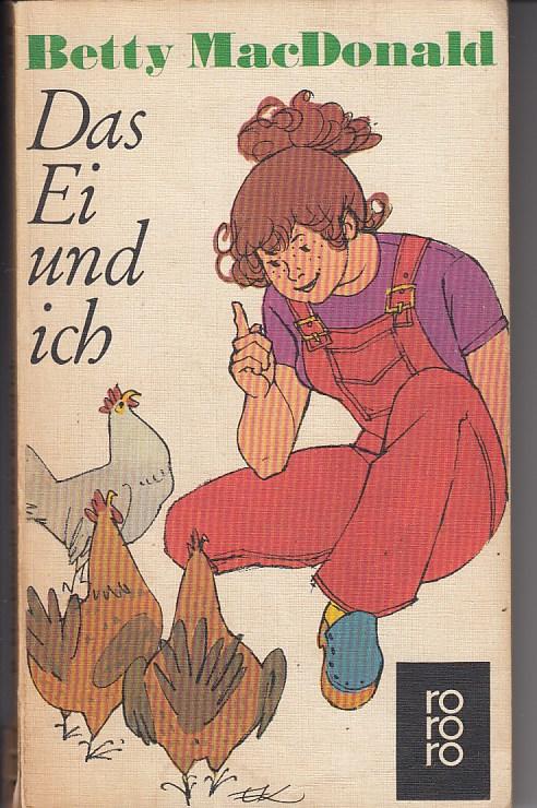 Das Ei und ich. Roman. [Aus dem Amerikanischen übertragen von Renate Hertenstein]. rororo-taschenbuch Nr. 25. [28. Aufl.], 451. - 455. Tsd., März 1976.
