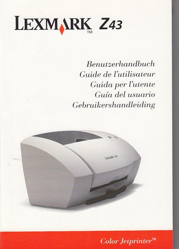 Benutzerhandbuch LEXMARK Z42, Z43 für Windows 95 und Windows 98. Guide de l´utilisateur / Guida per l´utente / Guia del usuario / Gebruikershandleiding.