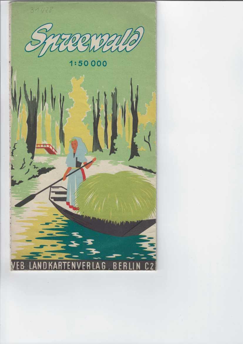 Spreewald. Oberspreewald Maßstab: 1 : 50 000, Nebenkarte Unterspreewald - Maßstab: 1 : 100 000,