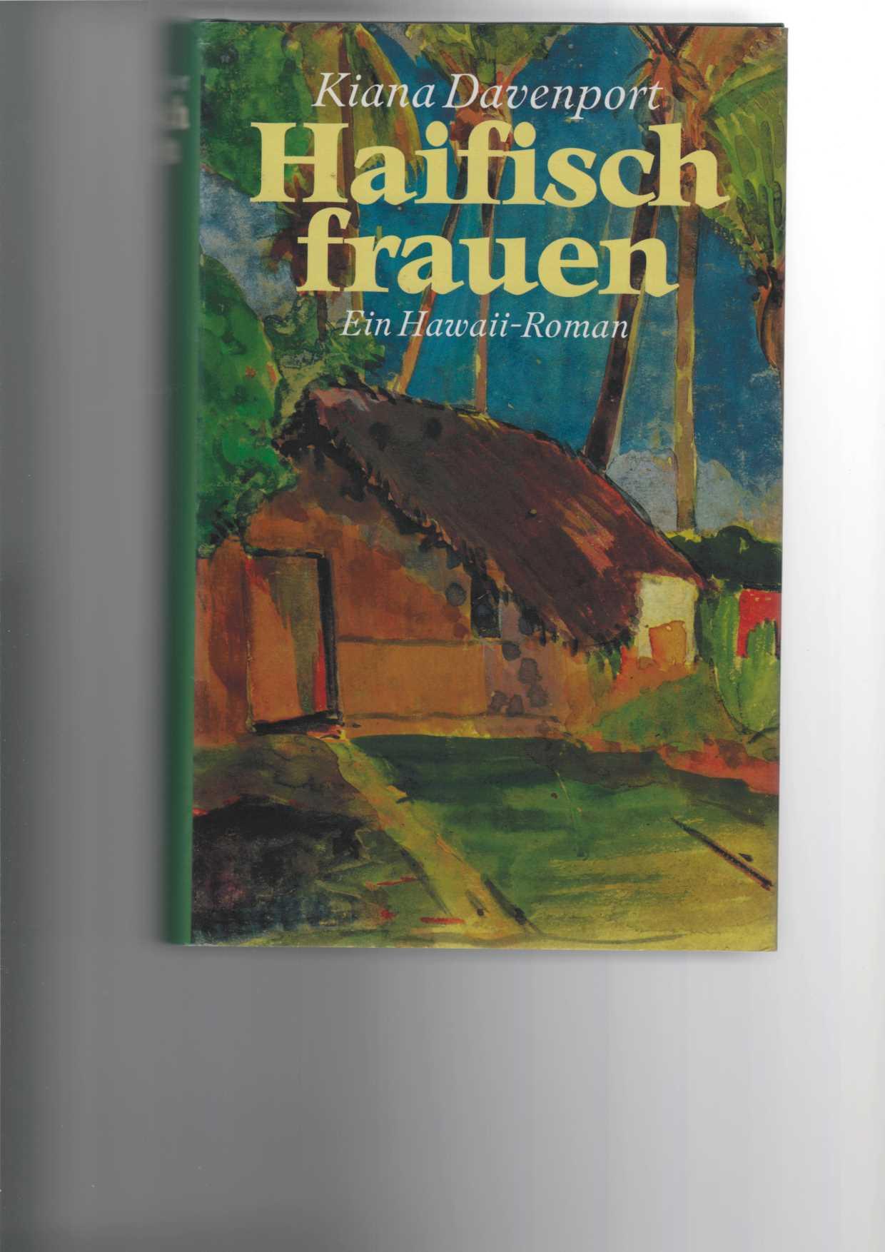 Haifischfrauen. Ein Hawaii-Roman. [Aus dem Amerikanischen von Margarete Längsfeld]. Ungekürzte Buchgemeinschafts-Lizenzausgabe der