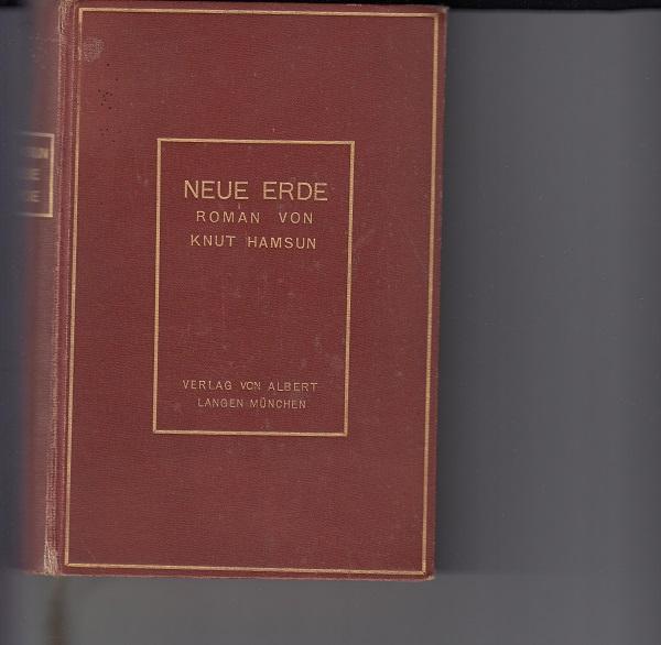 Neue Erde. Roman. [Aus dem Norwegischen übersetzt von Maria von Borch]. 2. durchgesehene Aufl.,