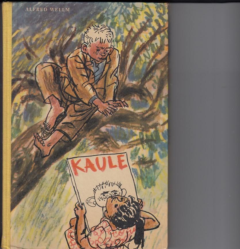 Kaule. Illustrationen von Heinz Rodewald. 3. Aufl.,