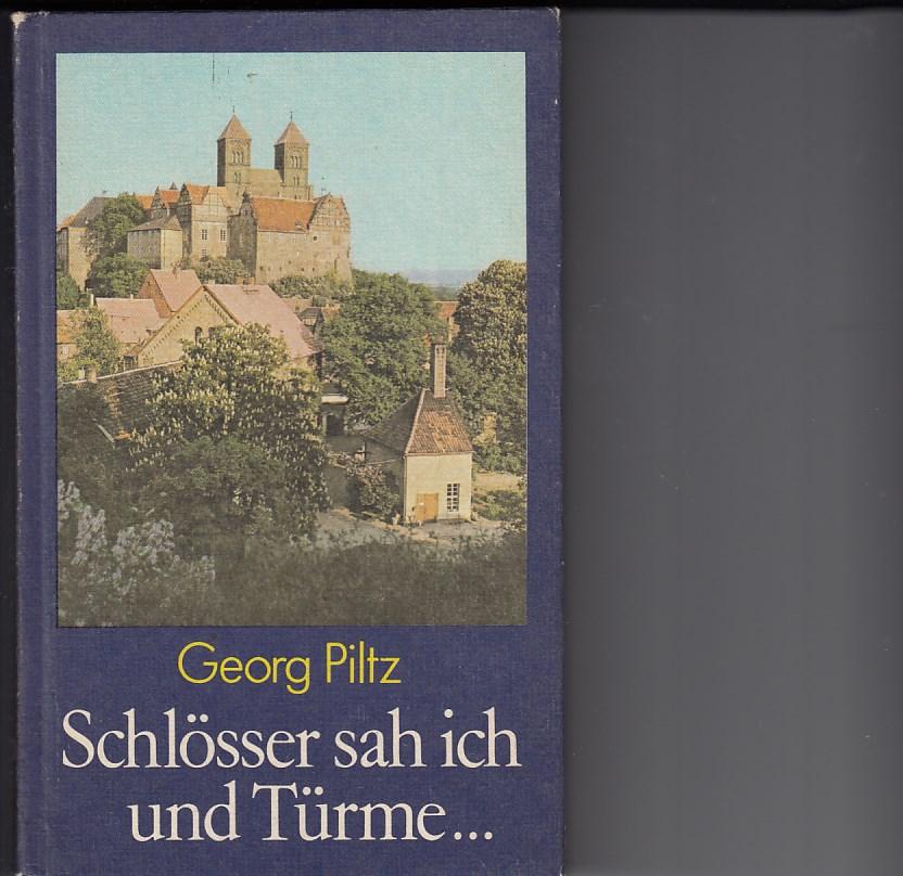 Schlösser sah ich und Türme ... Historische Kunstlandschaften unserer Heimat. Zeichnungen von Werner Ruhner. Mit zahlreichen Fotos. 2., bearbeitete Aufl.,