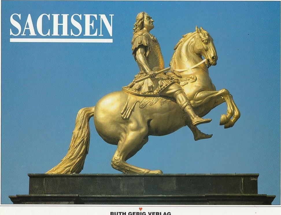 """Sachsen. Bildband. Herausgegeben von Uwe Gerig. Reihe: """"Souvenir"""". Einige Texte ins Englische übersetzt von Susan M. Karell."""