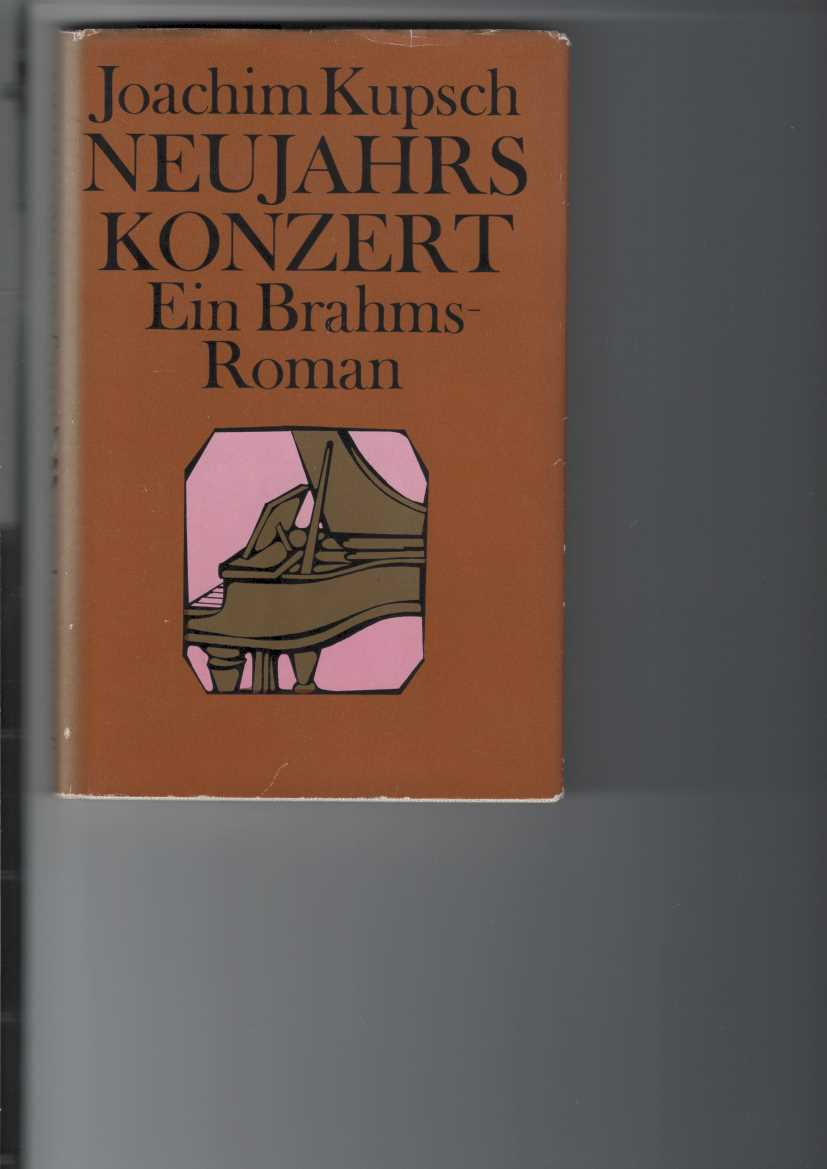Neujahrskonzert. Ein Brahms-Roman. 1. Aufl.,