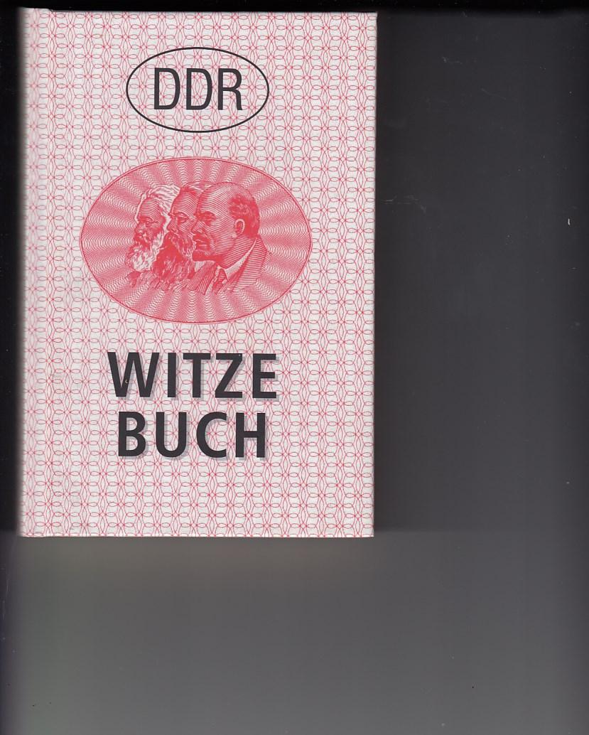 DDR-Witze-Buch. Witzesammlung u.a. von politischen Witzen über die DDR.