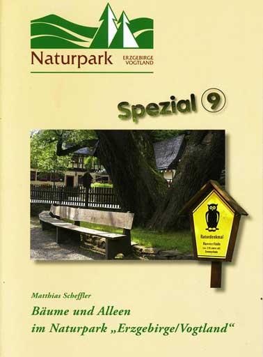 """Bäume und Alleen im Naturpark """"Erzgebirge / Vogtland"""". Nationale Naturlandschaften. 1. Aufl., Spezial 9,"""