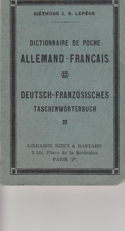 Dictionnaire de Poche Allemand - Francais. Deutsch - Französisches Taschenwörterbuch.
