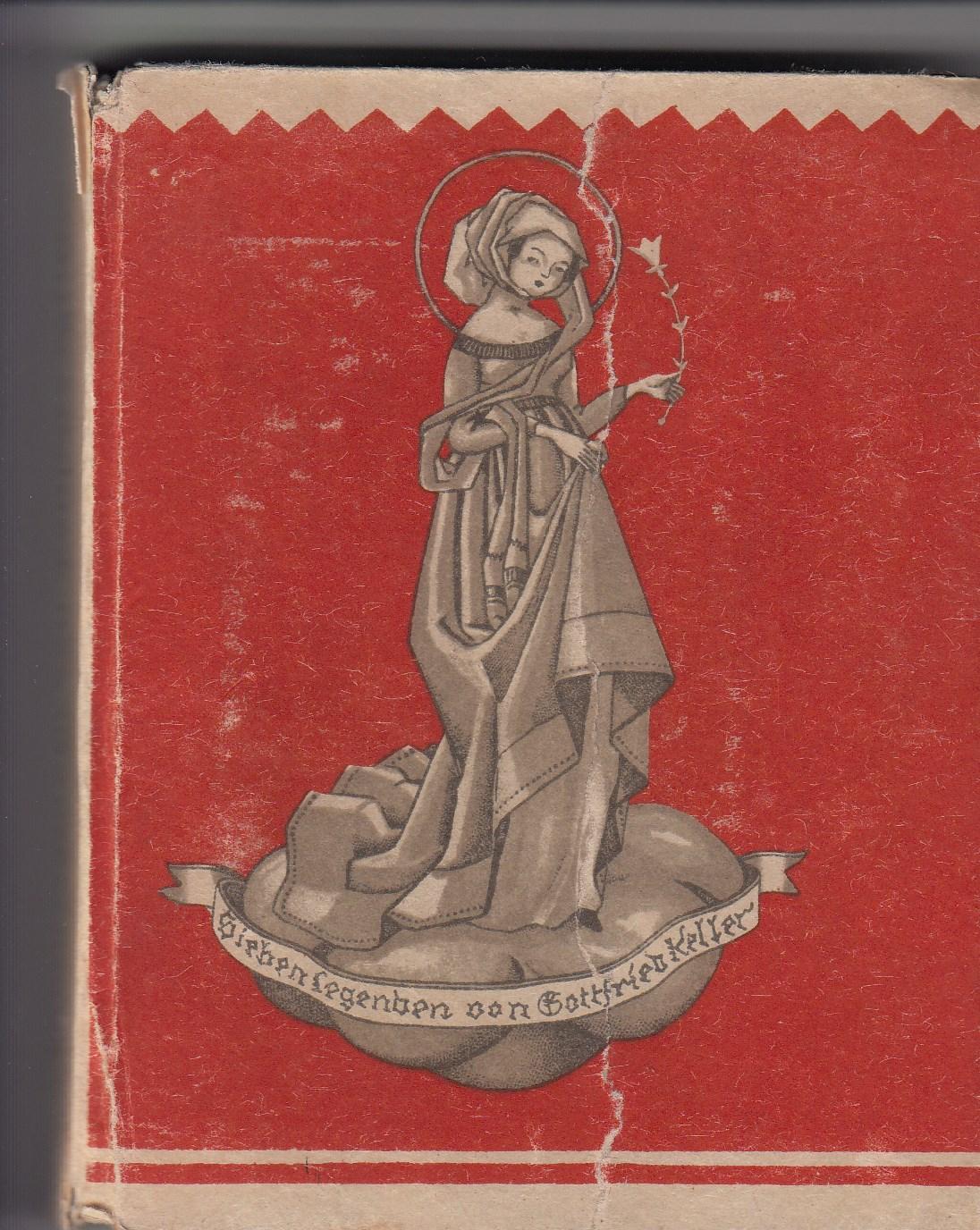 Sieben Legenden. Mit 16 Originallithographien und Buchschmuck von Fritz Löw.