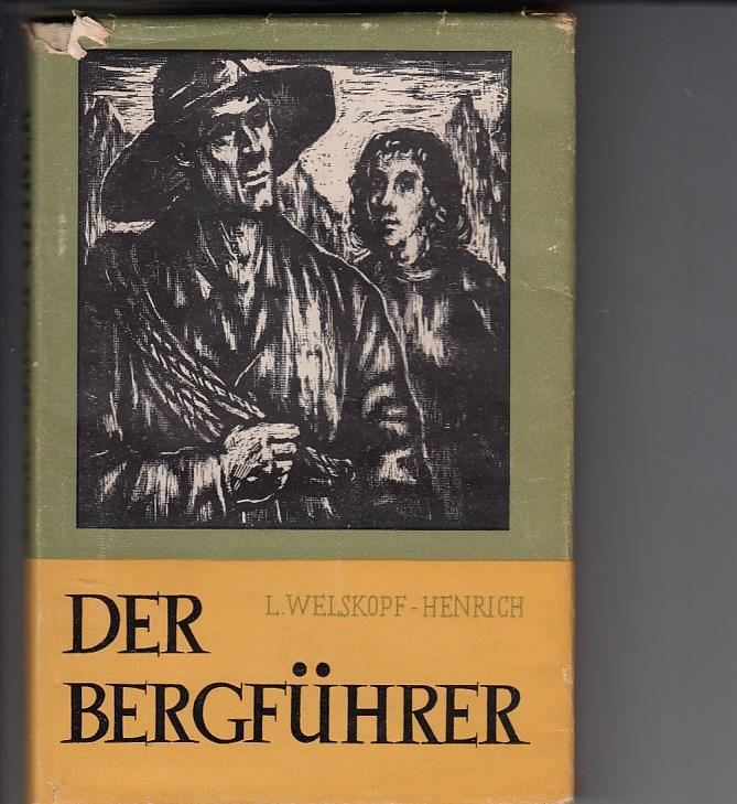 Welskopf-Henrich, Liselotte: Der Bergführer. Erzählung. Mit ganzseitigen Illustrationen von Ingo Kirchner.