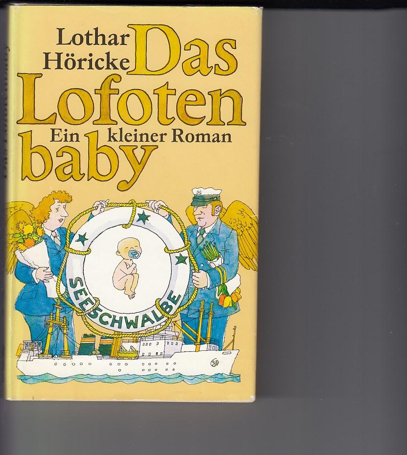 Das Lofotenbaby. Ein kleiner Roman. Illustrationen von Eberhard Binder. Ausgabe für buchclub 65.