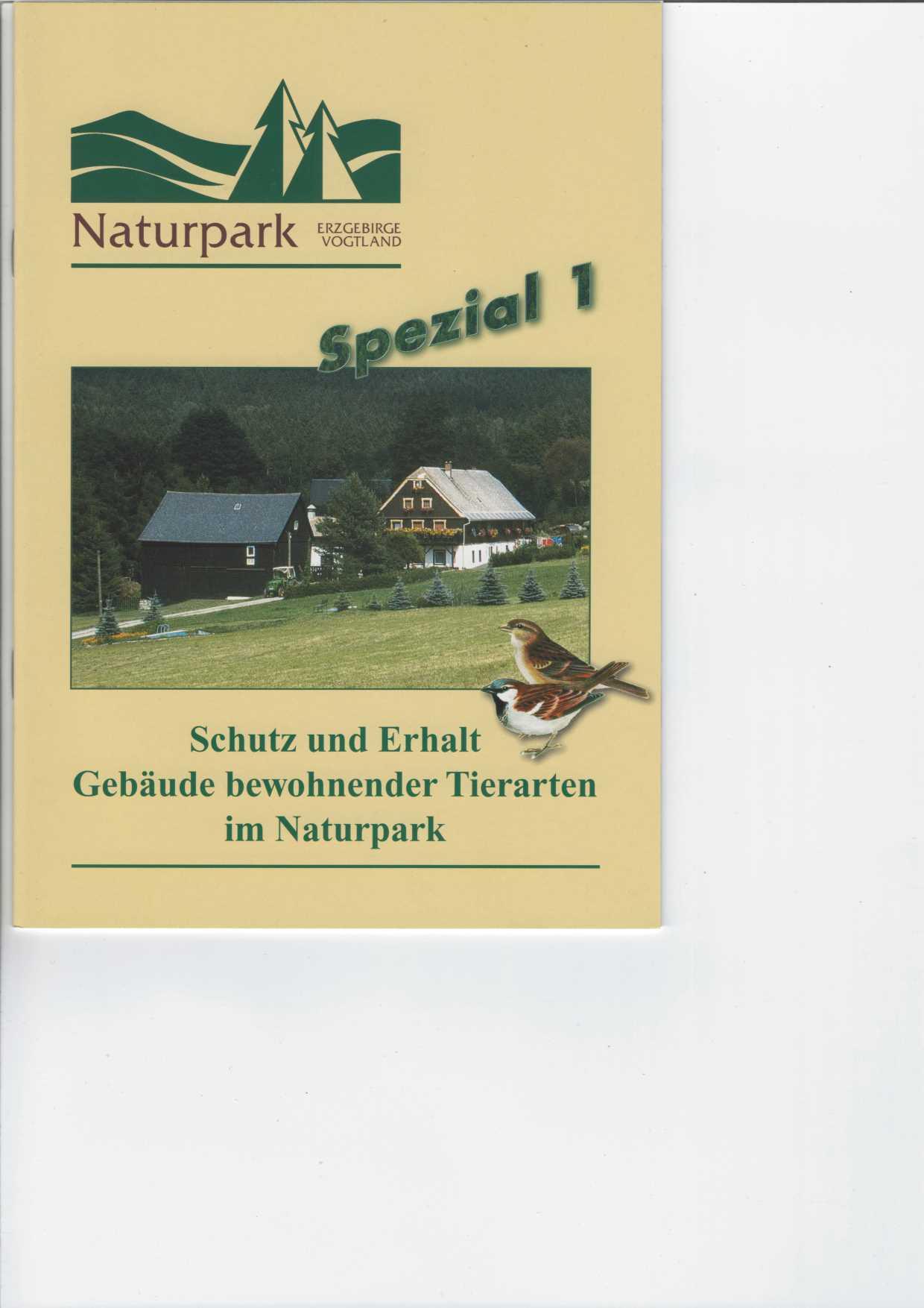 Schutz und Erhalt Gebäude bewohnender Tierarten im Naturpark. Mit Abbildungen. 3. Aufl., Schriftenreihe Spezial Nr. 1,