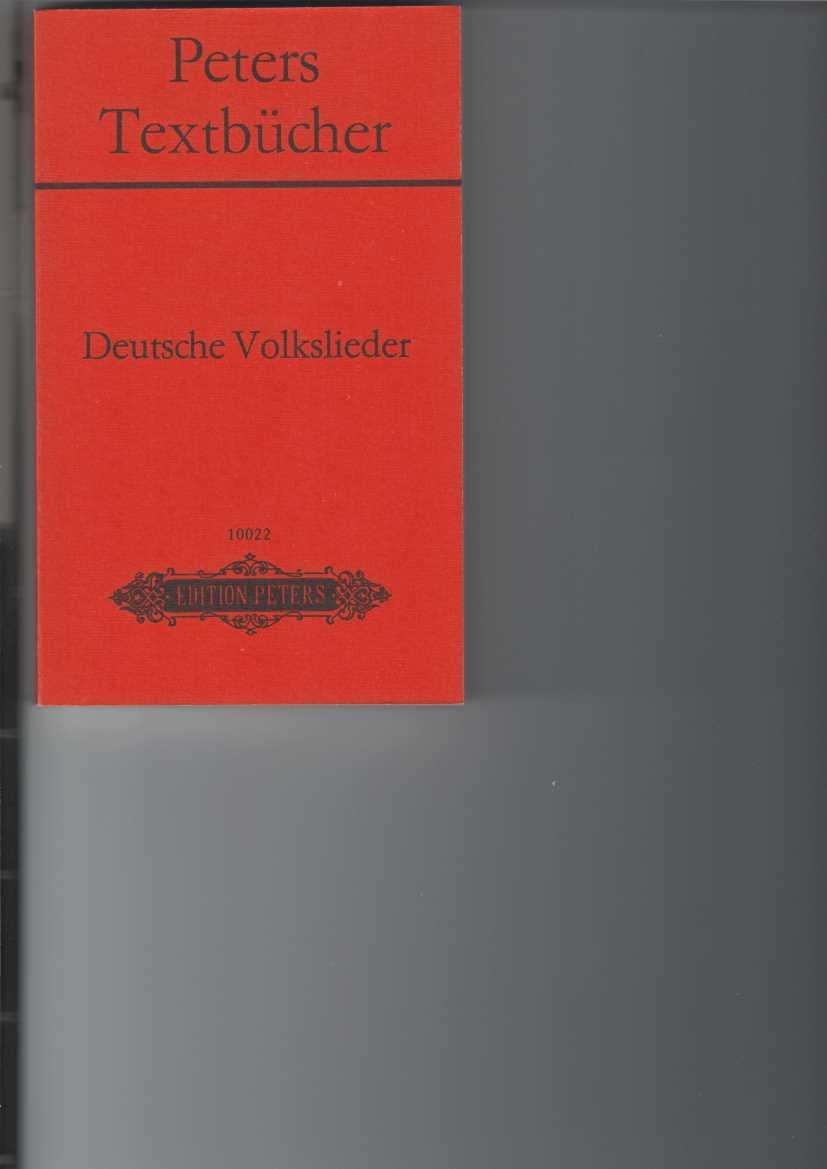 Deutsche Volkslieder. 280 ausgewählte Liedtexte. Hrsg. von Bernd Pachnicke, 10. Aufl., Peters Textbücher 10022,