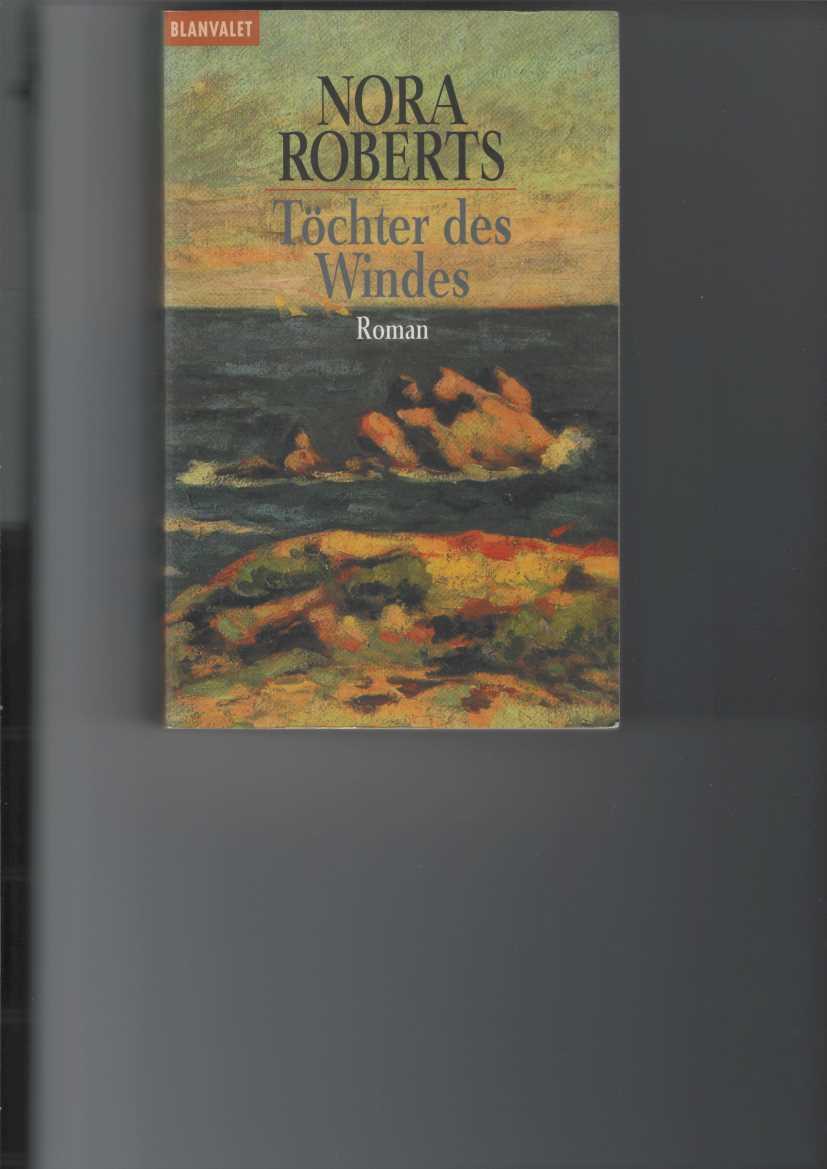 Töchter des Windes. Roman. [Aus dem Amerikanischen von Uta Hege]. Band 2 der Irland-Trilogie. Blanvalet-Taschenbuch Nr. 35013.