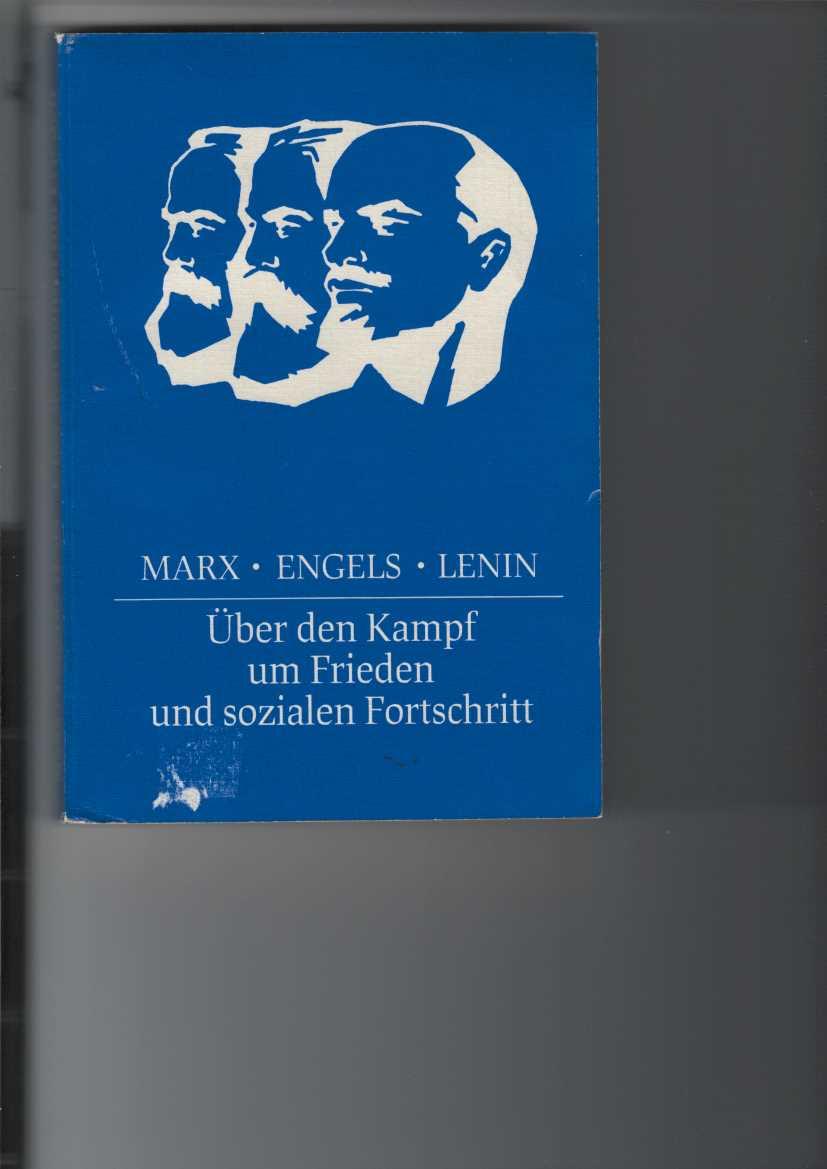 Marx - Engels - Lenin / Über den Kampf um Frieden und sozialen Fortschritt. Studienmaterial. 2. Aufl.,