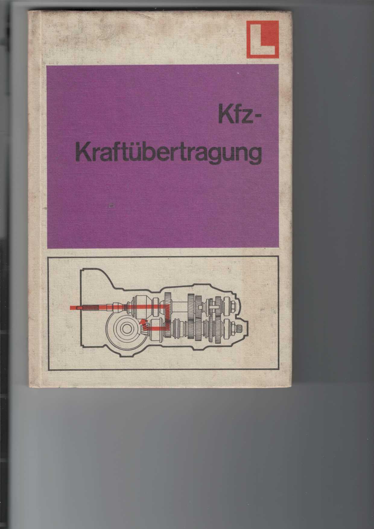 Kfz-Kraftübertragung. 2,, unveränderte Aufl.,