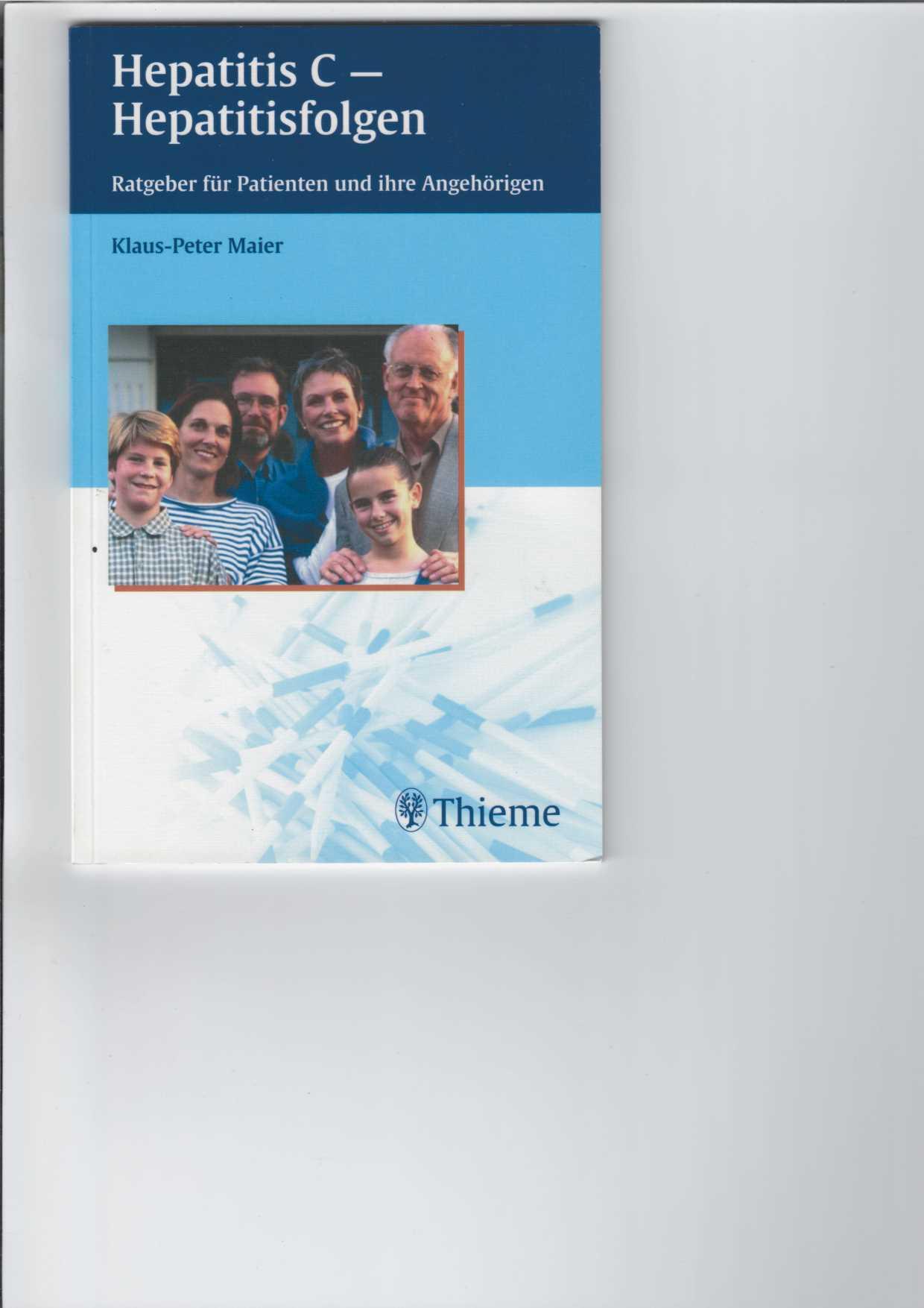 Hepatitis C - Hepatitisfolgen. Ratgeber für Betroffene und ihre Angehörigen.