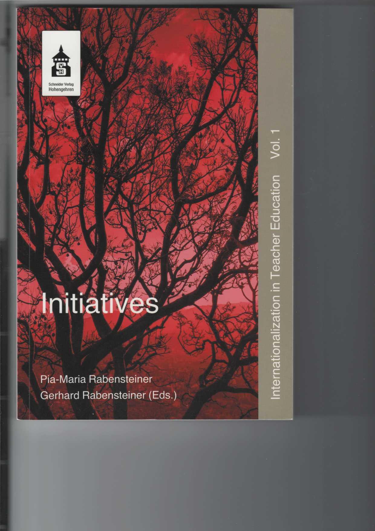 Rabensteiner, Pia-Maria und Gerhard Rabensteiner: Initiatives. Internationalization in Teacher Education. Vol. 1, Beiträge in englischer und deutscher Sprache.