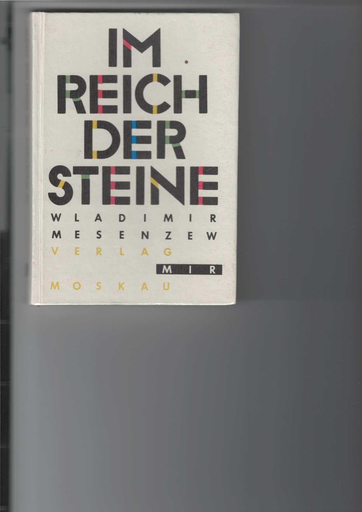 Im Reich der Steine. [Aus dem Russischen übersetzt von Bernhard Steier]. 1. Aufl.,