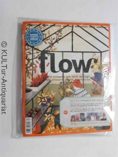 Flow Nr. 13. Wie erinnern uns nicht an Tage, wir erinnern uns an Augenblicke. Auflage unbekannt.