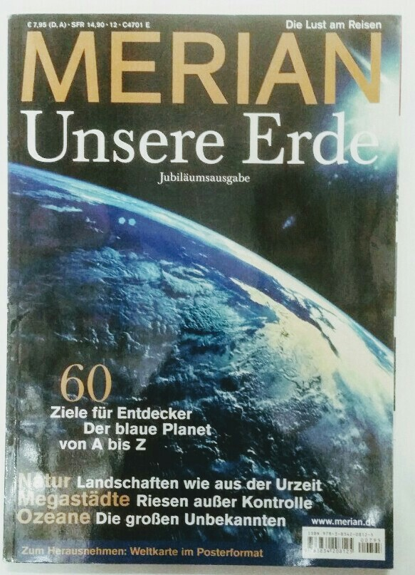Merian Die Lust am Reisen. Unsere Erde. Jubiläumsausgabe. Jubiläumsausg.