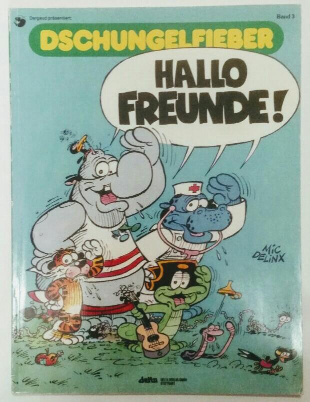 Dschungelfieber III. Hallo, Freunde. 1. dt. Auflage.