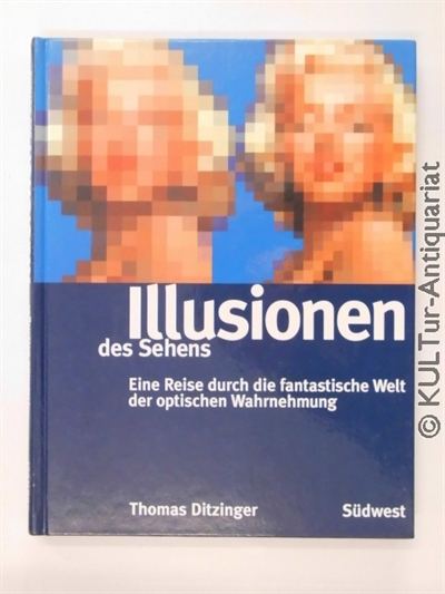 Illusionen des Sehens. 2. Auflage, farb. ill. OPbd., Großformat.