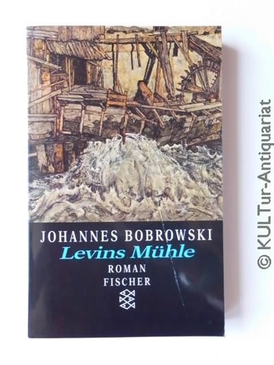 Levins Mühle : 34 Sätze über meinen Grossvater. ungek. Ausgabe; 74.-75. Tausend.