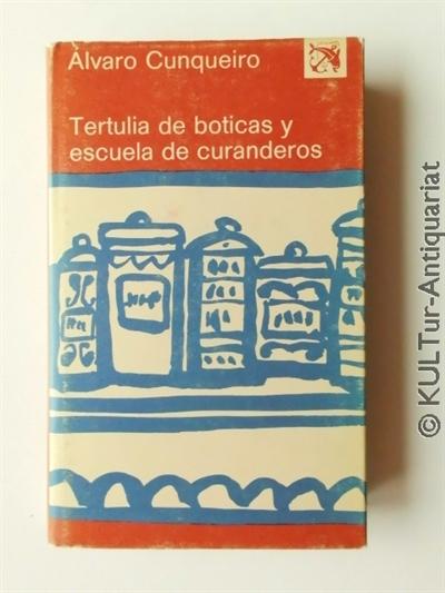 Tertulia de boticas y escuela de curanderos (Ancora y Delfin No. 491). 1. Auflage / primera edicion, s/w. OPbd. in vierfarb. SU.