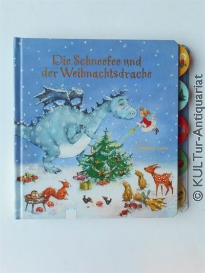 Die Schneefee und der Weihnachtsdrache. 1. Auflage.