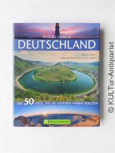 Highlights Deutschland. Die 50 Ziele, die sie gesehen haben sollten. Aktualisierte Neuauflage.