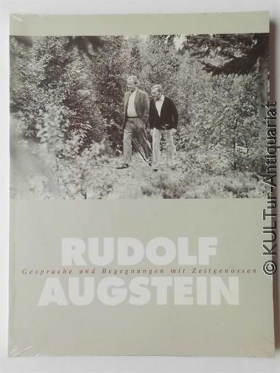 Rudolf Augstein - Gespräche und Begegnungen mit Zeitgenossen k.A.