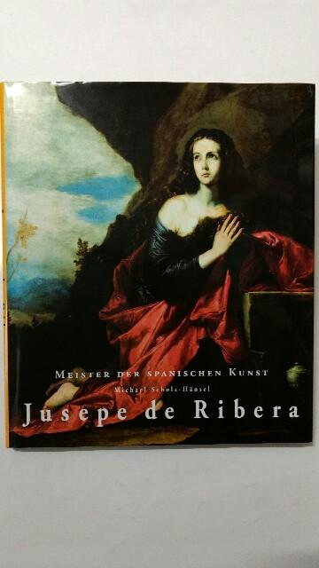 Meister der spanischen Kunst. Jusepe de Ribera : 1591 - 1652.  1. Auflage. - Scholz-Hänsel, Michael und José de (Ill.) Ribera