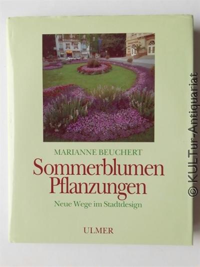 Sommerblumen Pflanzungen : Neue Wege im Stadtdesign. k.A.