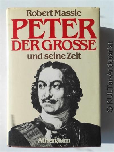 Peter der Grosse und seine Zeit. Dt. Erstausgabe.