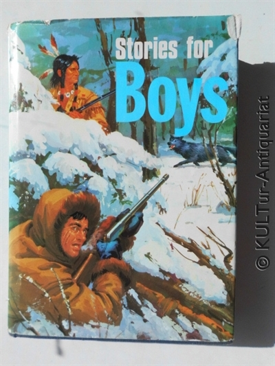 Stories For Boys. 7. Auflage.