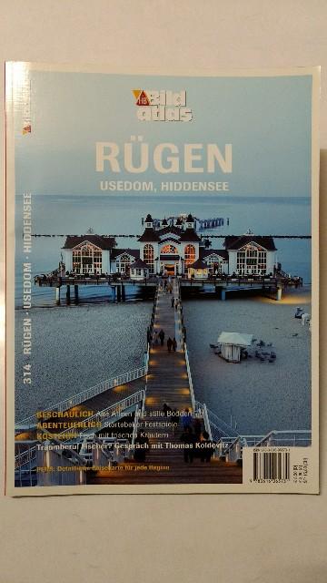 Gerhard, Oliver, Roland E. Jung und Horst (Red.) Keppler: Rügen, Usedom, Hiddensee. Aus der Reihe: HB Bildatlas Nr. 314.