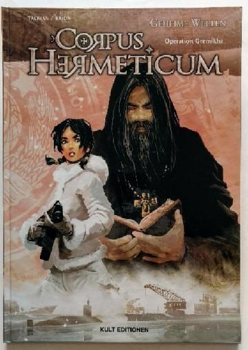 Corpus Hermeticum 01: Operation Gremikha. Auflage: k.A.