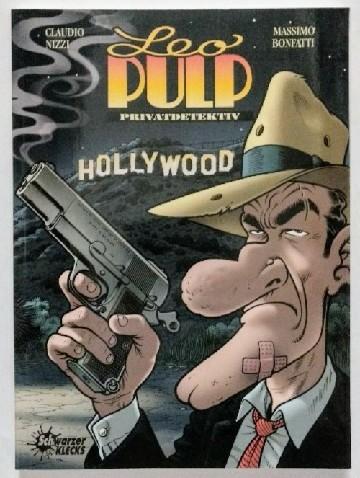 Leo Pulp, Privatdetektiv. Bd. 1: Das Verschwinden der Amanda Cross.  Auflage: k.A. - Bonfatti, Massimo und Claudio Nizzi