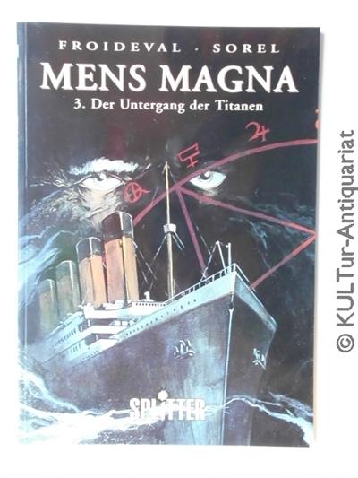 Mens Magna - Band 3 : Untergang der Titanen. Band 3.