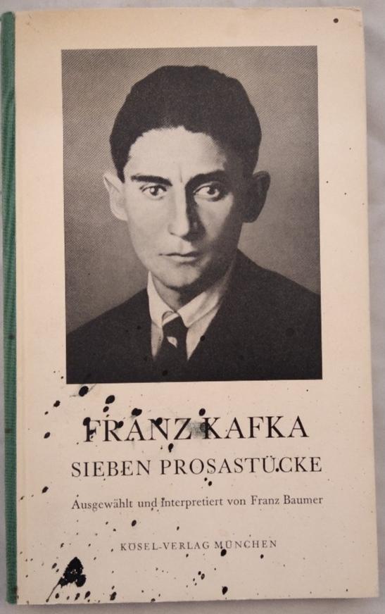 Franz Kafka : Sieben Prosastücke. Genehmigter Abdurck.