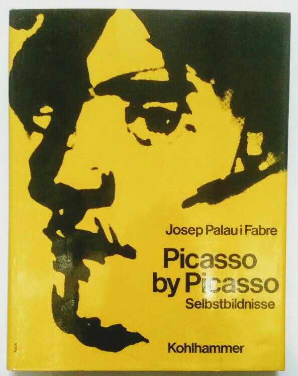 Picasso by Picasso : Selbstbildnisse. Dt. Ausgabe.